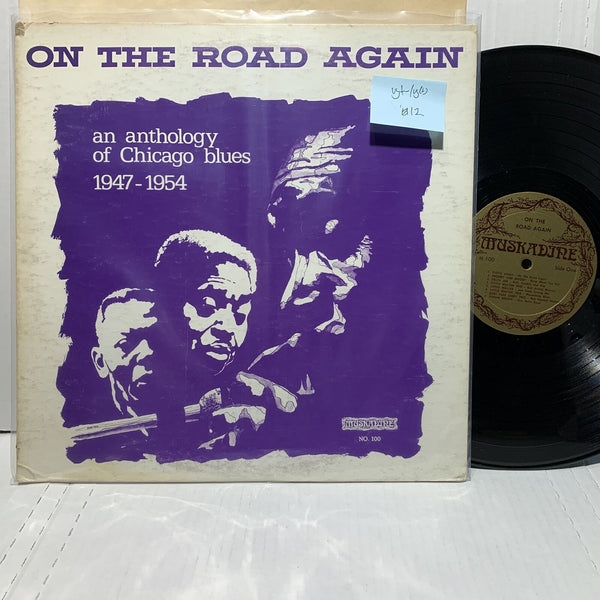 On The Road Again Anthology of Chicago Blues Muskadine 100 VG+-/VG(+)