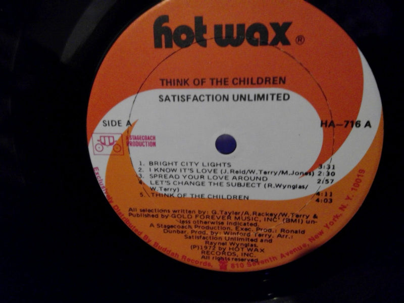 Satisfaction Unlimited- Think Of The Children- Hot Wax 716- VG++/VG+ Soul Funk