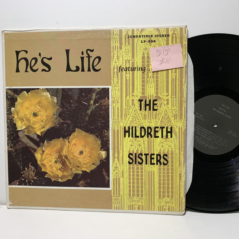 Hildreth Sisters He's Life- VG-/VG+