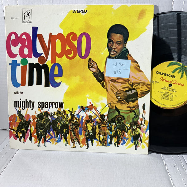 Mighty Sparrow Calypso Time- Caravan Island 2121 VG+-/VG++ Canada Record