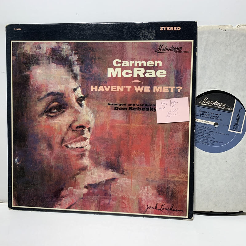 Carmen McRae Havent We Met- Mainstream 6044 VG+-/VG+- Soul Jazz
