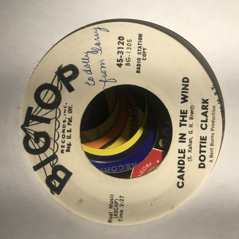 Dottie Clark- Get Him Alone/Candle In The Wind- Big Top 3120- VG- PROMO