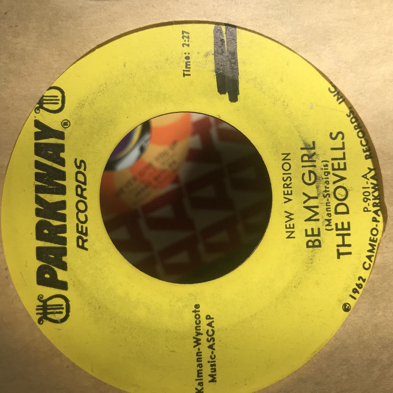 The Dovells- Be My Girl/Dragster On The Prowl- Parkway 901 YELLOW PROMO
