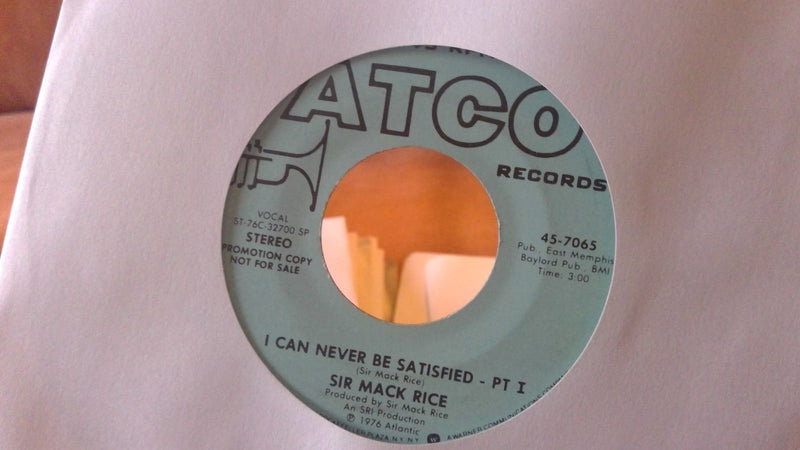 Sir Mack Rice ‎– I Can Never Be Satisfied - ATCO 45-7065 PROMO - Soul 45 VG+