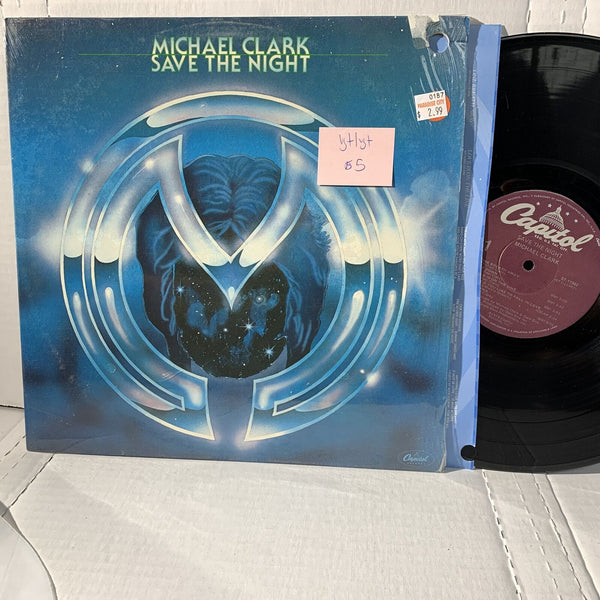 Michael Clark Save The Night- Capitol ST 11902 VG+/VG+ Rock Vinyl Record LP