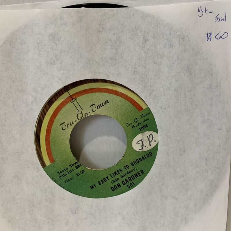 Don Gardner My Baby Likes To Boogaloo Tru Glo Town 1002 VG+- Soul 45 Record