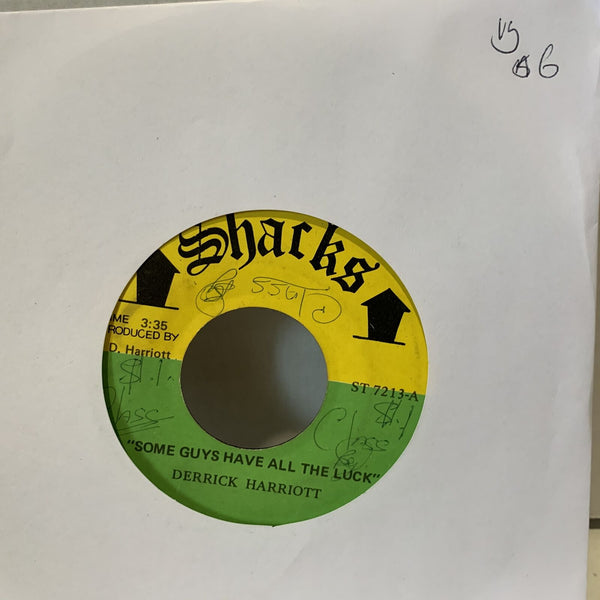 Derrick Harriott Some Guys Have All The Luck- Shacks 7213 VG Reggae 45 Record