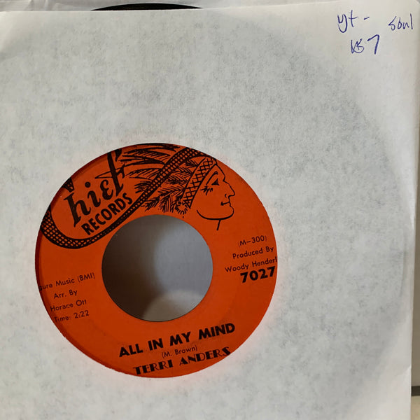 "Terri Anders All In My Mind- Chief Records 7027 VG+- Soul Record 45 7"" Single"