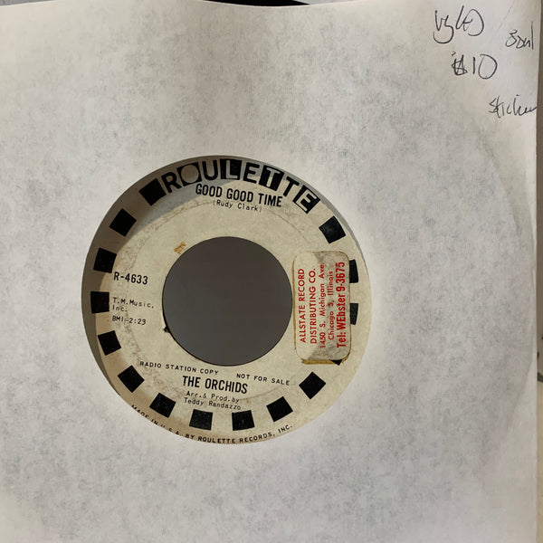 The Orchids Good Good Time- Roulette 4622 Promo VG(+) Soul 45 Record Single
