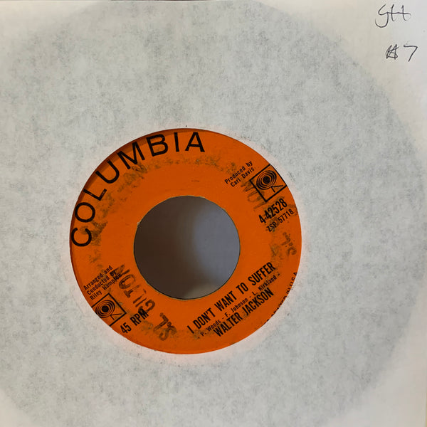 Walter Jackson I Don't Want To Suffer Columbia 42528 G++ Soul 45 Record