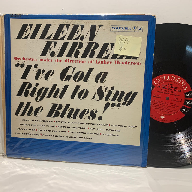 Eileen Farrell- Ive Got A Right To Sing The Blues- Columbia 6EYE- Pop LP VG+-/G