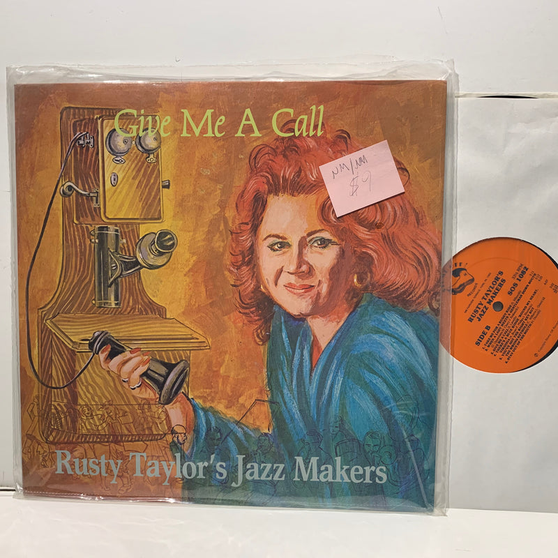 Rusty Taylor's Jazz Makers- Give Me A Call- Stomp Off Jazz LP- NM/NM