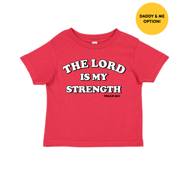 Lord Is My Strength Kids Tee