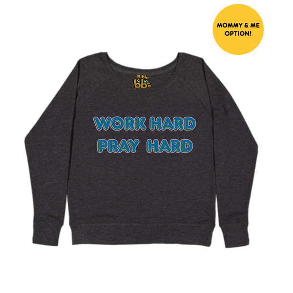 Work Hard, Pray Hard Crewneck