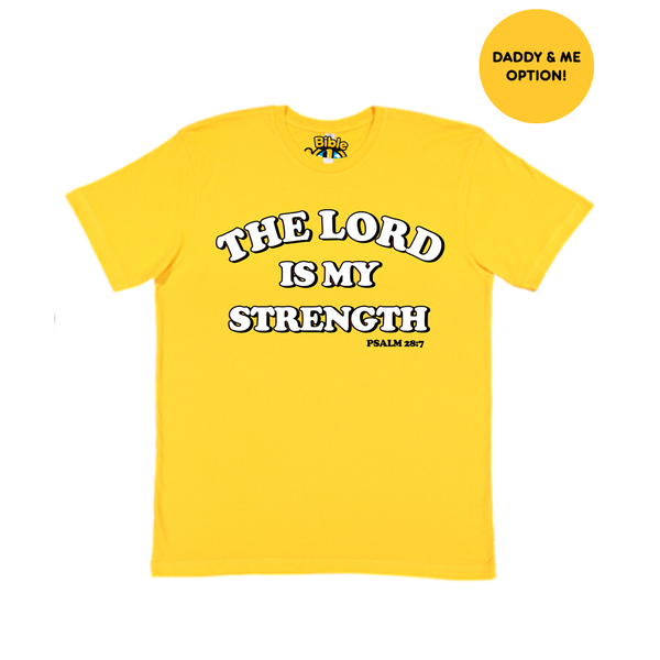 Lord Is My Strength Men's Tee