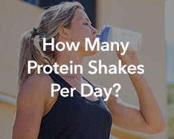 How Many Protein Shakes Should You be Drinking Daily?