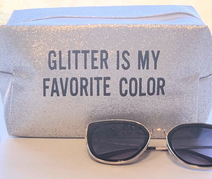 Glitter Is My Favorite Color - Makeup Bag