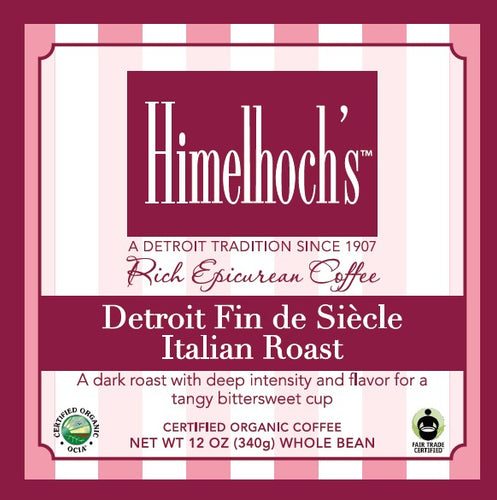 Himelhochs Detroit Fin de Siecle Italian Roast coffee made by coffee lovers for coffee lovers. fair trade & organic
