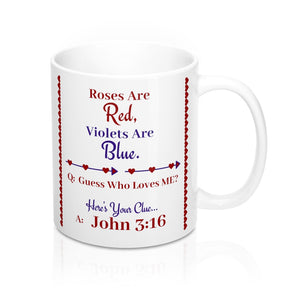 Guess Who Loves Me- John 3:16 Christian gift mug