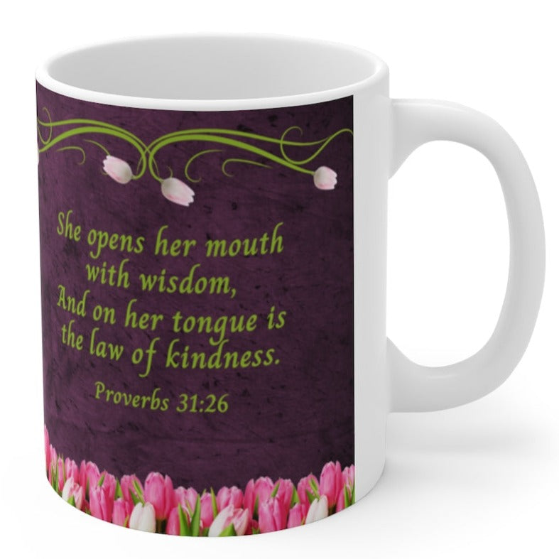 Bible Verse Proverbs 31:26 Woman of God Mug, Mother's Day Cup With Tulips