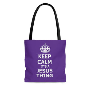 Keep Calm It's A Jesus Thing Crown Tote- purple