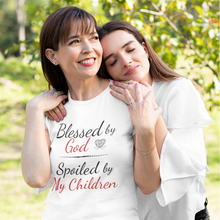 Load image into Gallery viewer, Mother's Day T-shirt - Blessed by God Spoiled by My Children