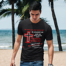 Load image into Gallery viewer, Gather With Me Matthew 12:30 Christian T-shirt Black with cross