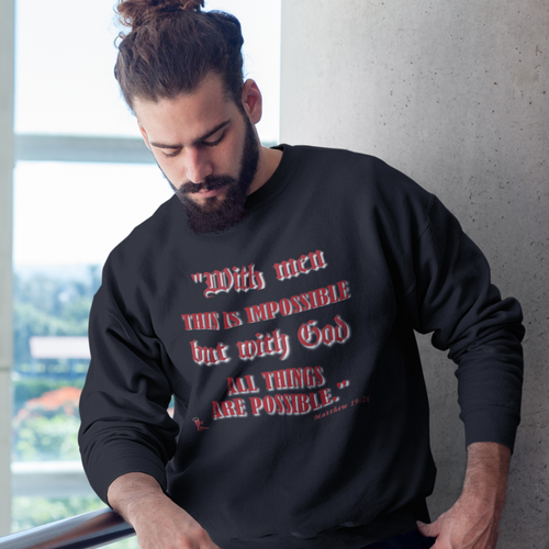 With God All Things Are Possible - Christian Sweatshirt