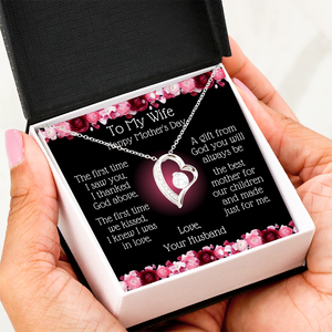 Heart Necklace -To My Wife Mother's Day - Best Mother Message Card In Hands