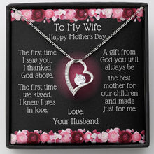Load image into Gallery viewer, Heart Necklace -To My Wife Mother's Day - Best Mother Message Card