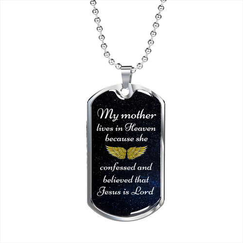 My Mother In Heaven Memorial Dog Tag - Silver
