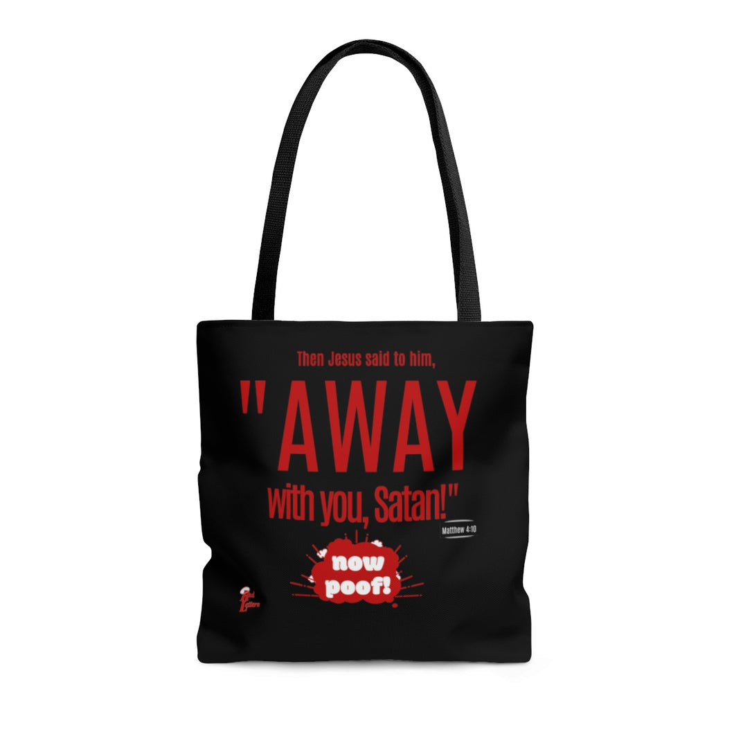 Red Letters - Away With You - Matthew 4:10 Tote Bag