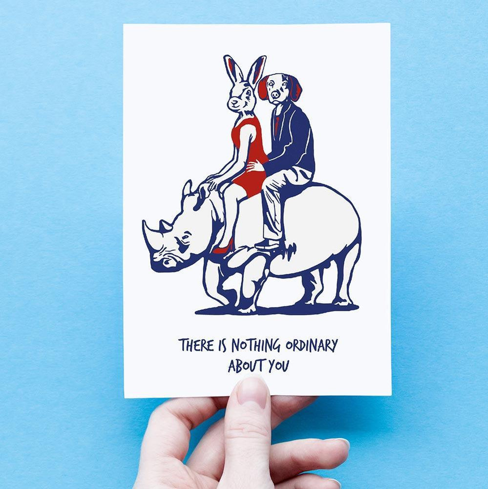 There is nothing ordinary about you (Greeting Card)