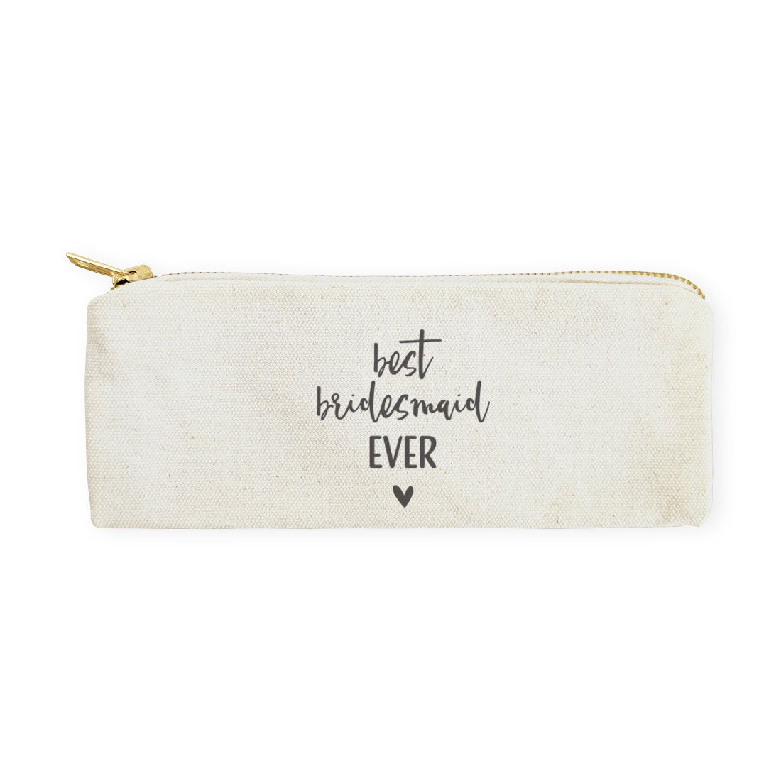 Best Bridesmaid Ever Cotton Canvas Pencil Case and Travel Pouch