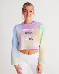 HUMAN KIND BE BOTH Women's Cropped Sweatshirt