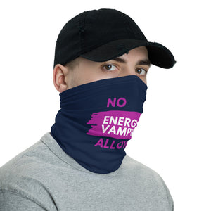 No Energy Vampires Face Mask Neck Gaiter