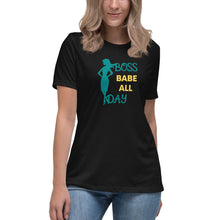 Load image into Gallery viewer, Boss Babe All Day Women's Relaxed T-Shirt