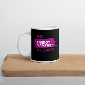 No Energy Vampires Allowed Mug
