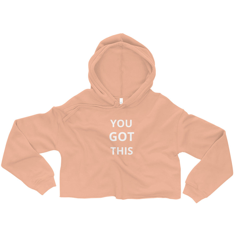 You Got This Crop Hoodie