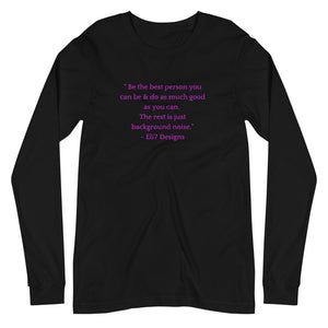 Be the Best Unisex Long Sleeve Tee