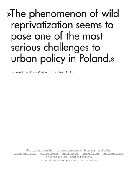 Warsaw: Devastation, Modernization, (Re-)privatization  / Heft 72 (3/2018)