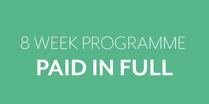 8 week programme - Paid in full