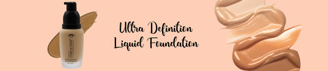 Ultra Definition Liquid Foundation