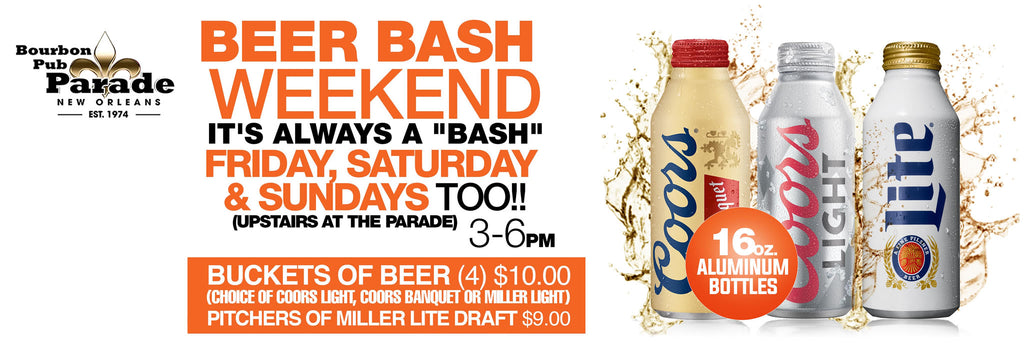 Beer Bash Every Weekend