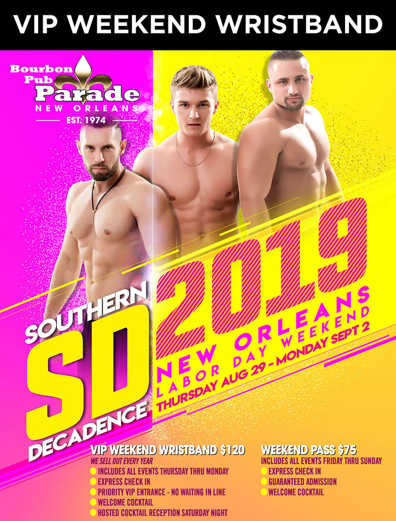 Southern Decadence VIP Weekend Wristband