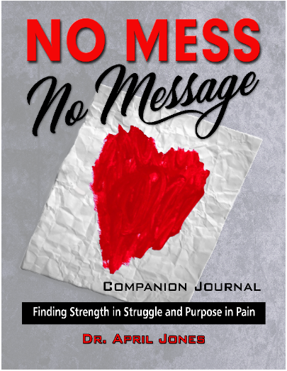 Companion Study Journal for No Mess No Message