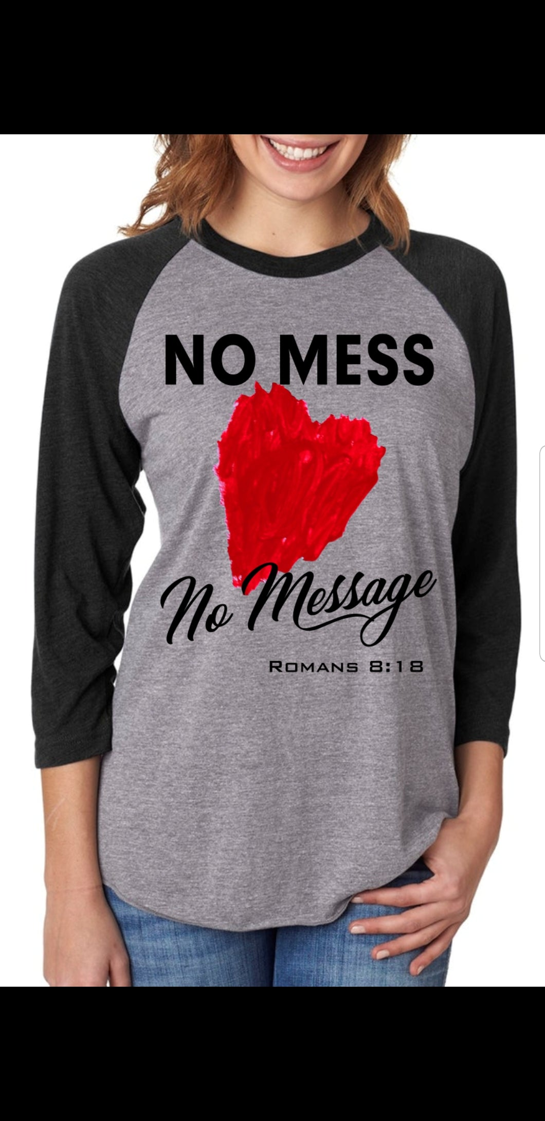 No Mess No Message Raglan Tee