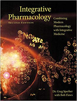 Integrative Pharmacology-Combining Modern Pharmacology with Integrative Medicine 整合藥理學