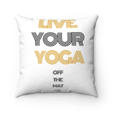 Live Your Yoga Square Pillow (Black and Gold)
