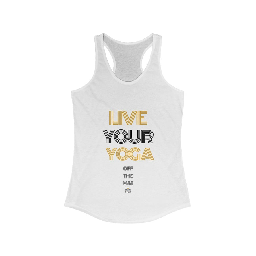 Live Your Yoga Racerback Tank Top